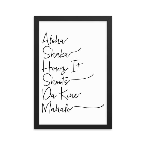 Naupaka Black / 12×18 Hawaiian Pidgin Words Handwriting Framed Art 6836175_4398