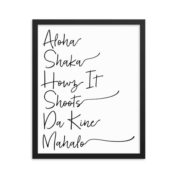 Naupaka Black / 16×20 Hawaiian Pidgin Words Handwriting Framed Art 6836175_4399