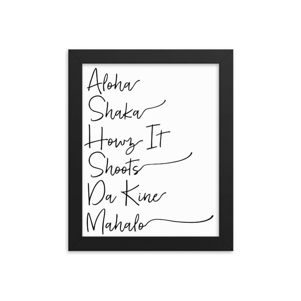 Naupaka Black / 8×10 Hawaiian Pidgin Words Handwriting Framed Art 6836175_4651