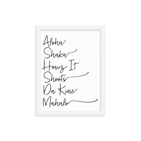 Naupaka White / 12×16 Hawaiian Pidgin Words Handwriting Framed Art 6836175_10751