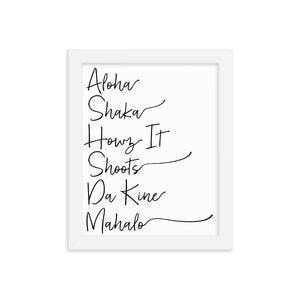 Naupaka White / 8×10 Hawaiian Pidgin Words Handwriting Framed Art 6836175_10754