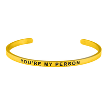 Load image into Gallery viewer, Gold You're My Person Bangle