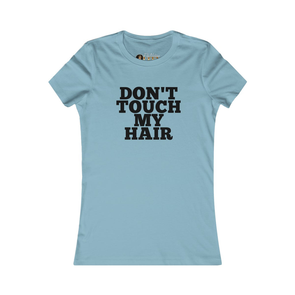 "Short Sleeve shirt | ""Don't Touch My Hair"" 