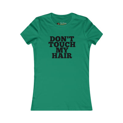 """Don't Touch My Hair"" Short Sleeve"