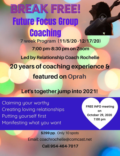 Future Focus Group Coaching Program by Coach Rochelle