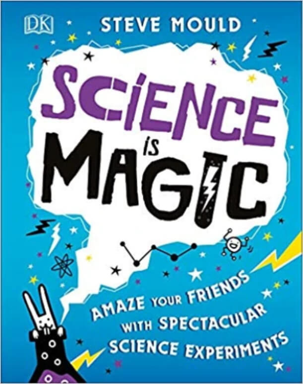 Science Is Magic Book - Spectacular science experiments
