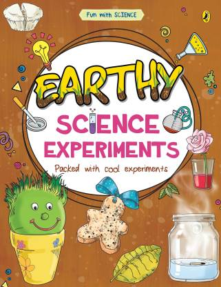 Earthy -Science-Experiments-Book-(Fun with Science)-(English, Paperback, Mehta Sonia)