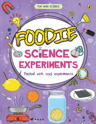Foodie Science Experiments Book (Fun with Science)