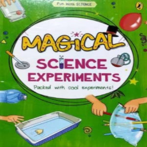 Magical Science Experiments Book (Fun with Science)