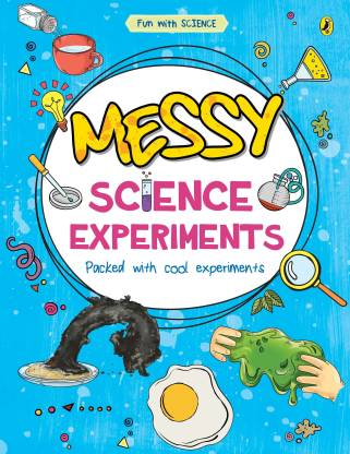 Messy-Science-Experiments-Book-(Fun With Science)-(English, Paperback, Mehta Sonia)