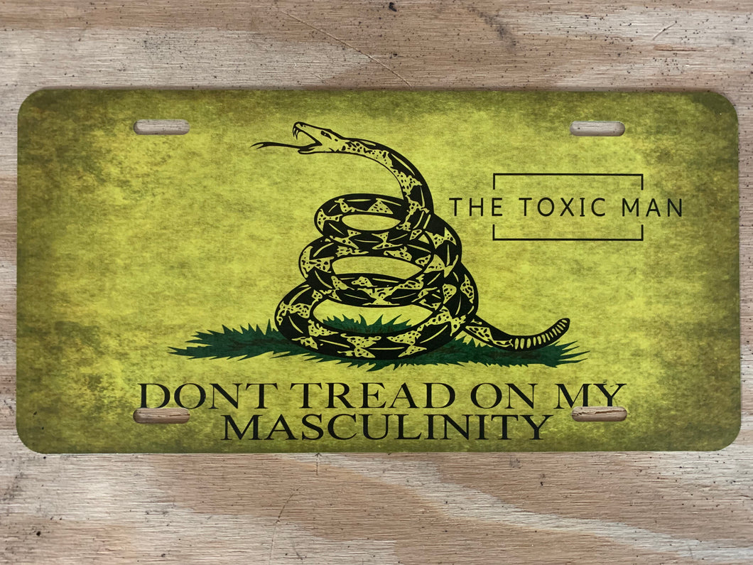 Don't Tread on My Masculinity License Plate