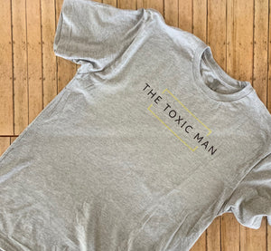 Gray Classic The Toxic Man t-shirt