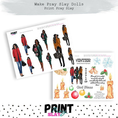 Winter Wake Pray Slay Dolls DP