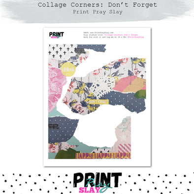 Collage Corners - Don't Forget