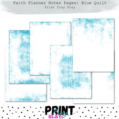Faith Planner Notes - Blue Quilt (6 pgs)