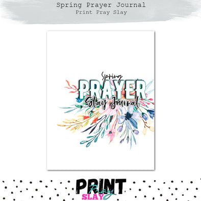Spring Prayer Journal (27 pgs)