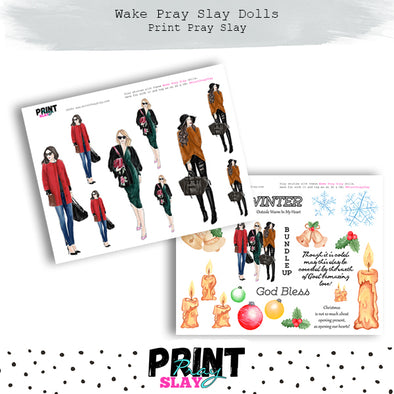 Winter Wake Pray Slay Dolls LT