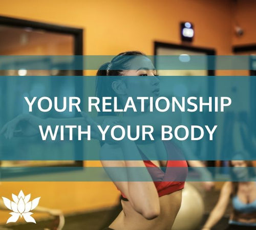 I Am Enough Module: Your Relationship with Your Body