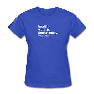 Health. Wealth. Opportunity. Women's T-Shirt - royal blue