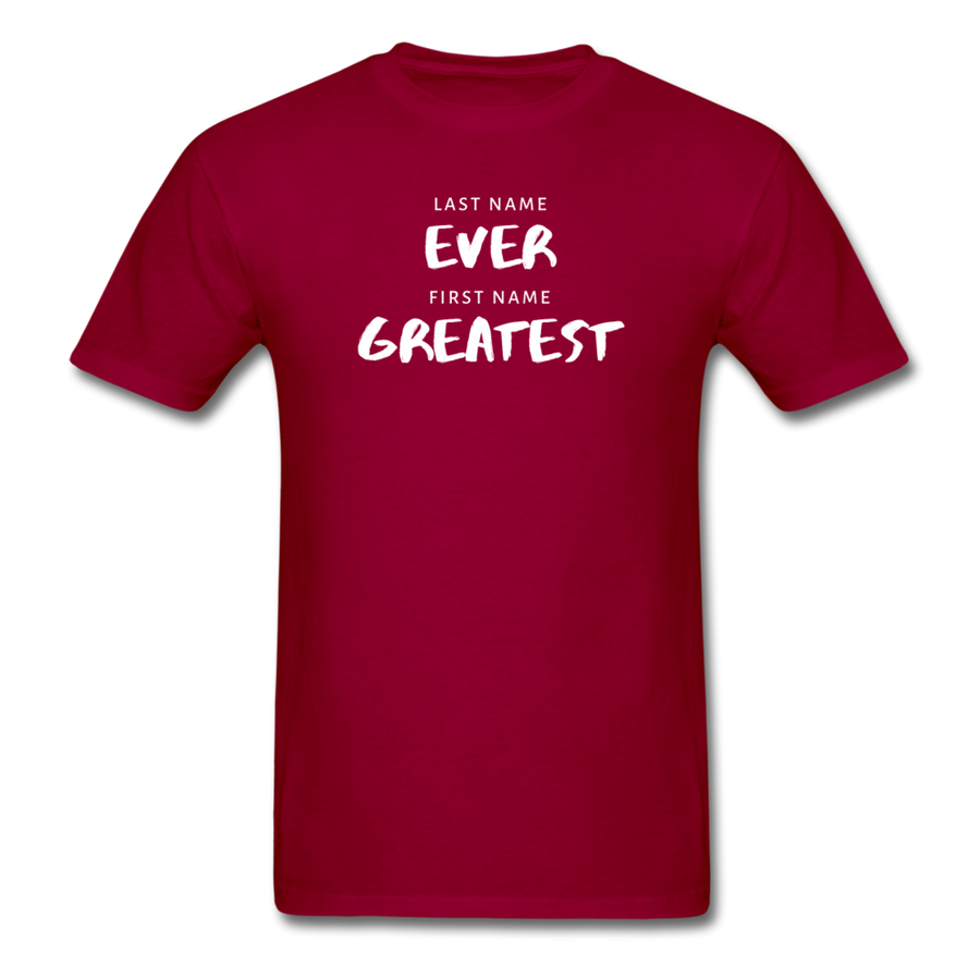 Last Name Ever First Name Greatest Men's T-Shirt - dark red