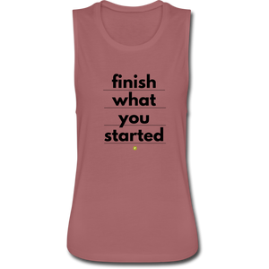 Finish What You Started Women's Flowy Tank - mauve