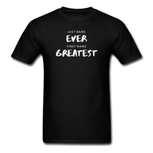 Last Name Ever First Name Greatest Men's T-Shirt - black
