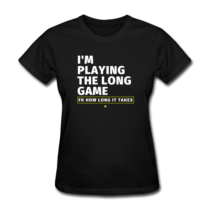 I'm Playing the Long Game Women's T-Shirt - black