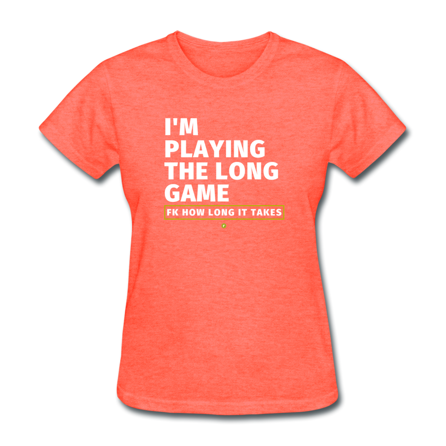 I'm Playing the Long Game Women's T-Shirt - heather coral