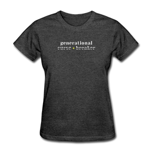 Generational Curse Breaker Women's T-Shirt - heather black