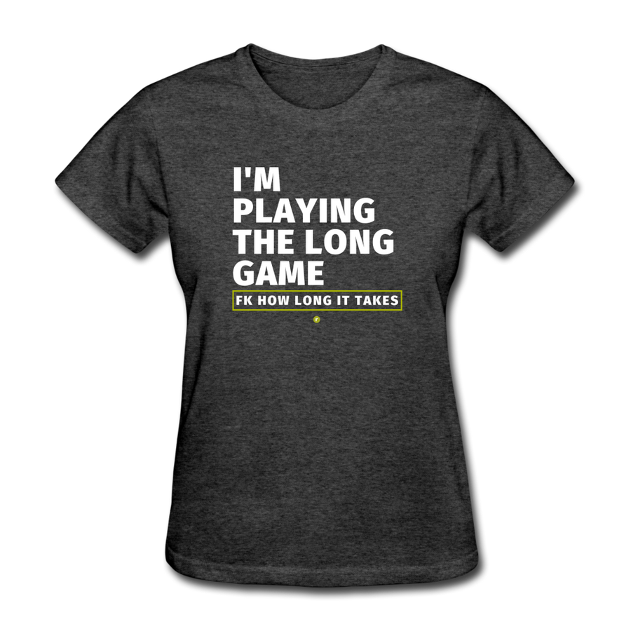 I'm Playing the Long Game Women's T-Shirt - heather black