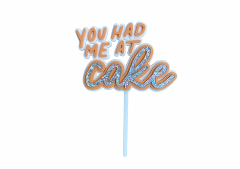 PEACH YOU HAD ME AT CAKE - Cake Topper