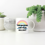 Too Magical Mug