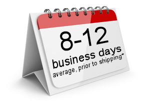 8-12 Business Days, on average, prior to shipping