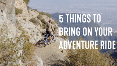 Top 5 Things to take on your first Bike Packing Adventure Ride