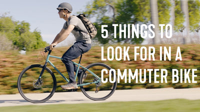 5 Things To Look For When Buying a Commuter Bike