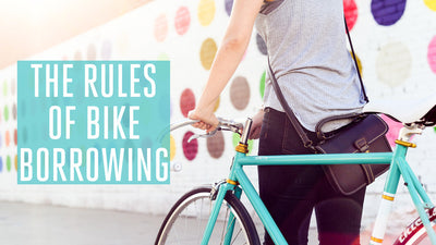 The Rules of Bike Borrowing