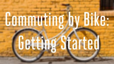 Commuting by Bike - Getting Started