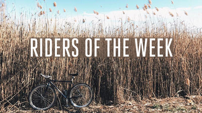 Riders of the Week