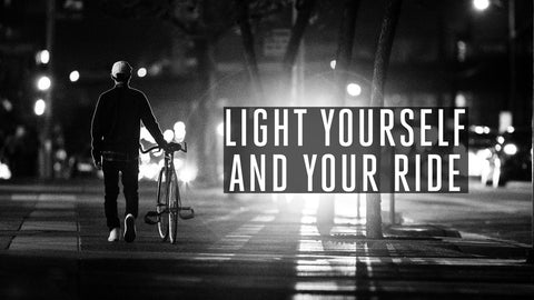 Light Yourself and Your Ride