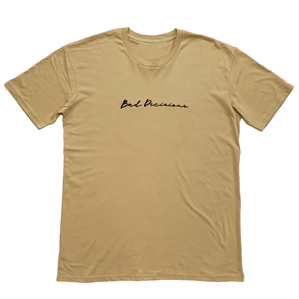 Bad Decisions Embroidered Tee - Tan
