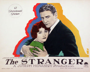 Lobby card for The Stranger, a 1924 silent film drama directed by Joseph Henabery and starring Betty Compson and Richard Dix. It is based on a novel, The First and the Last, by John Galsworthy. It was produced by Famous Players-Lasky and distributed through Paramount Pictures.