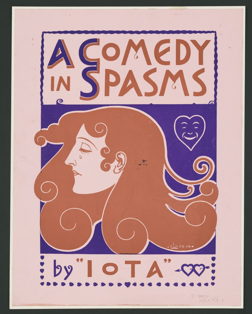 "A Comedy in Spasms by ""Iota"" - c. 1895"