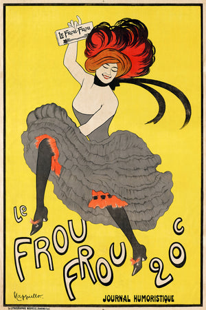 Products poster by Leonetto Cappiello shows a can-can dancer holding a copy of Le Frou Frou while she dances