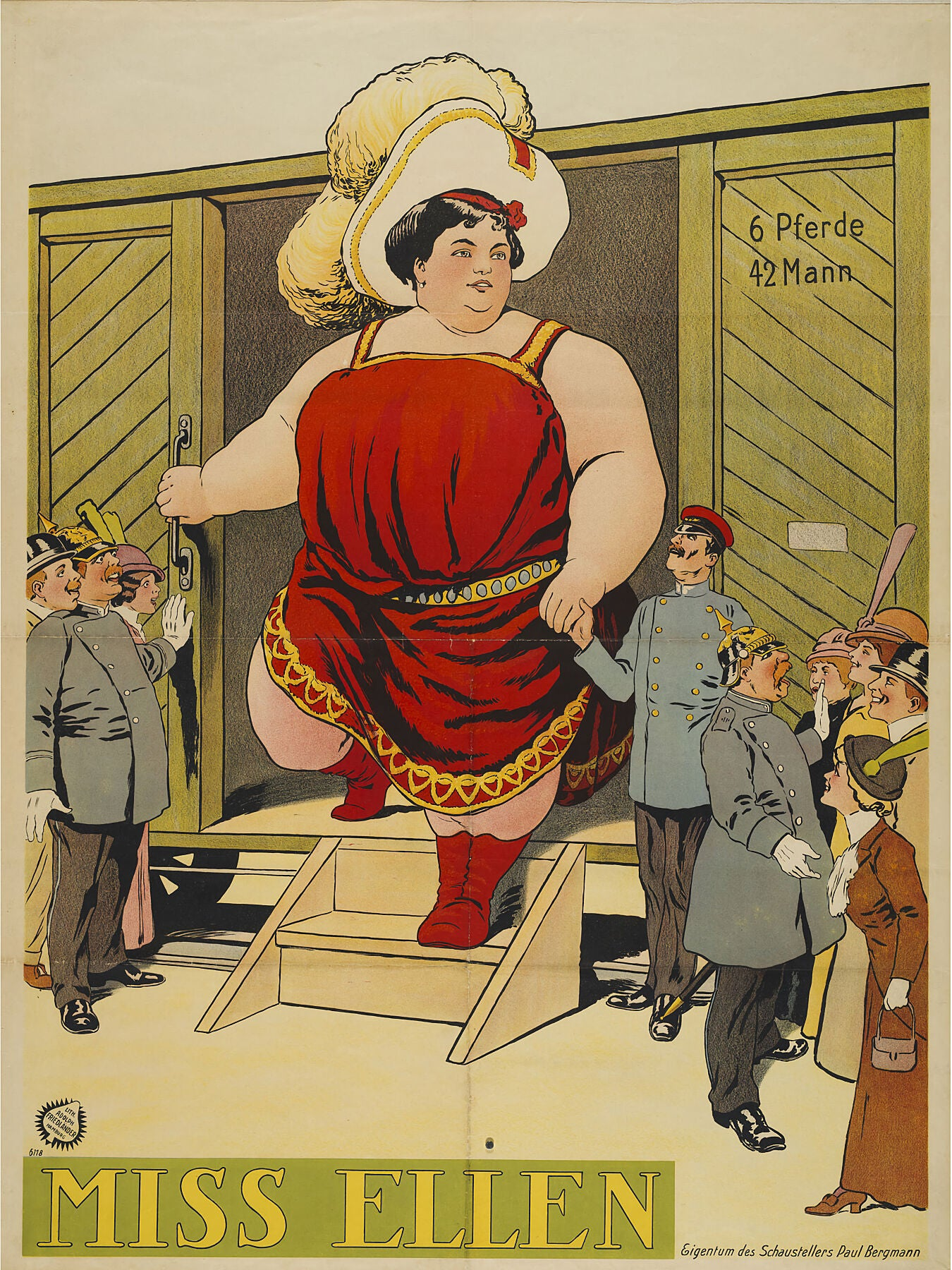 "Miss Ellen - Property of the showman Paul Bergmann by Adolph Friedländer. The door of which is labeled ""6 horses 42 men""."