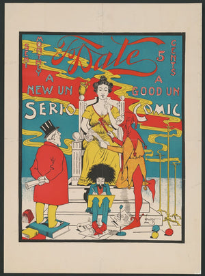 To Date. A New Un Serio, a Good Un Comic by Everett E. Lowry - 1895