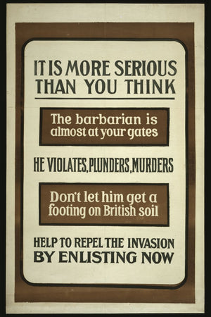 It Is More Serious Than You Think, war poster - 1915