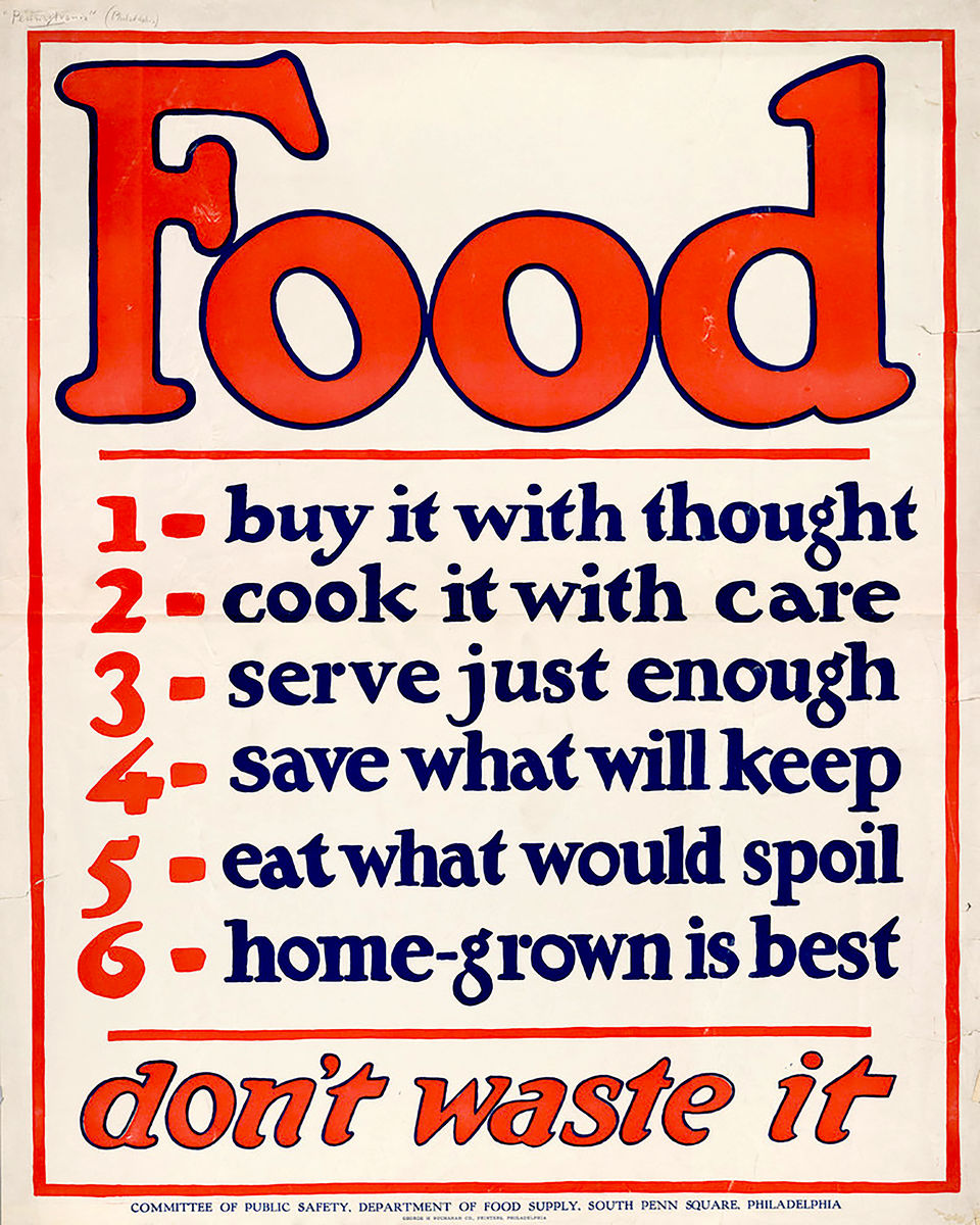 """Food Don't Waste It - WW1"