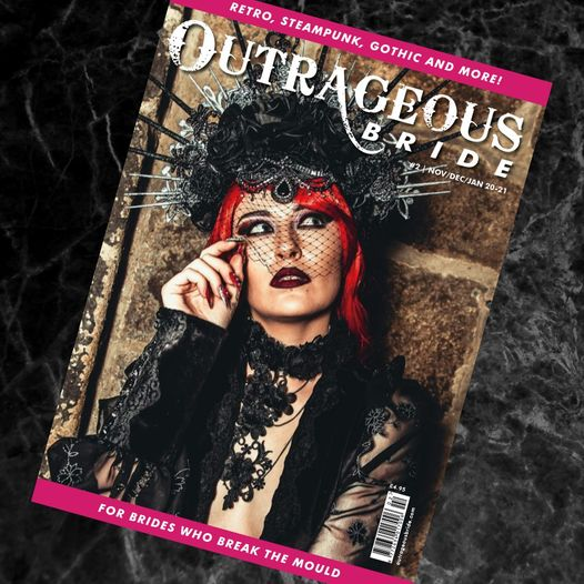 Outrageous Bride Magazine Issue 2 **available to pre order**