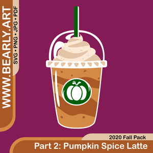 2020 Fall Pack : Part 2 - Pumpkin Spice Latte