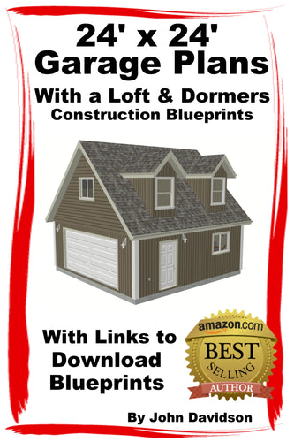 24' x 24' Garage Plans with Loft and Dormers